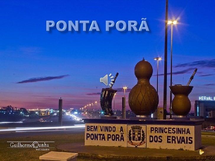 Ponta Porã 100 anos