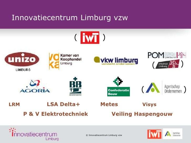 Innovatiecentrum Limburg vzw                      (                )                                                      ...