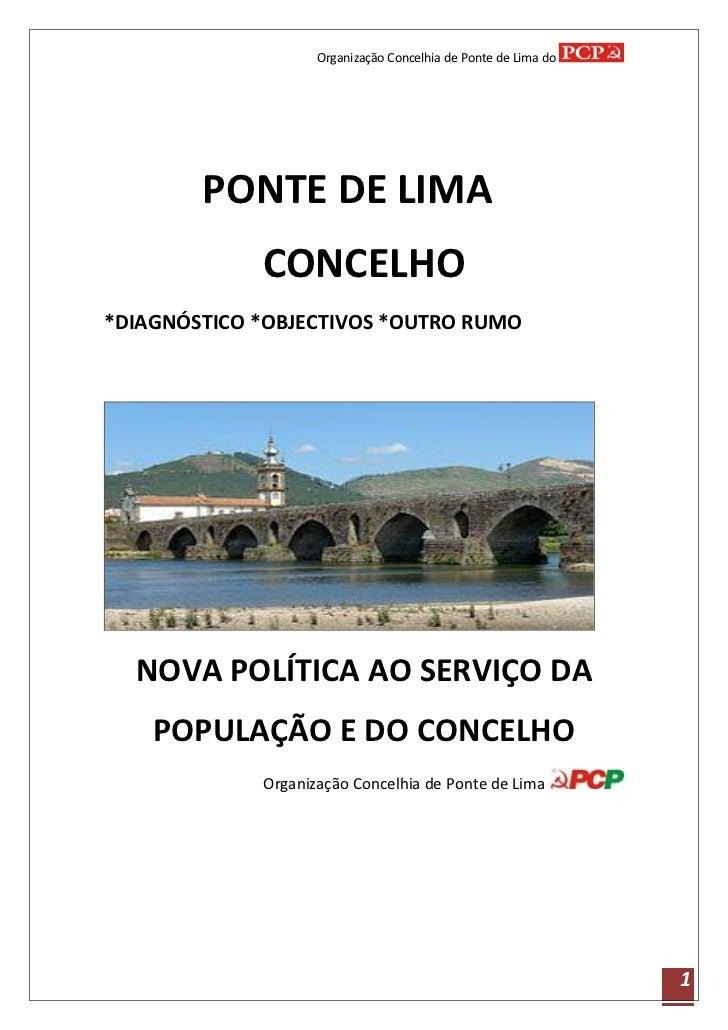 Organização Concelhia de Ponte de Lima do        PONTE DE LIMA             CONCELHO*DIAGNÓSTICO *OBJECTIVOS *OUTRO RUMO  N...