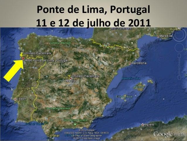 Ponte de Lima, Portugal11 e 12 de julho de 2011