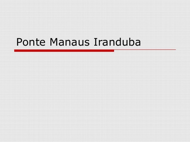 Ponte Manaus Iranduba