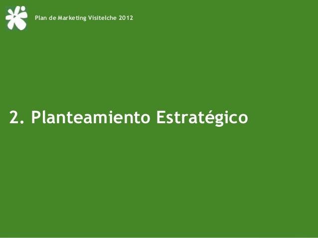 Plan de Marketing Visitelche 20122. Planteamiento Estratégico