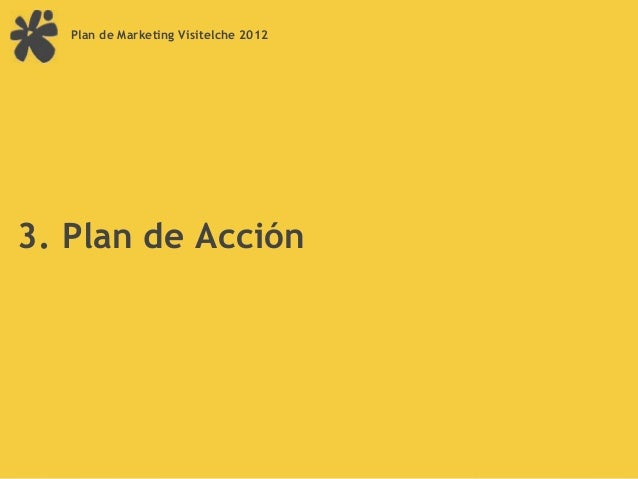 Plan de Marketing Visitelche 2012                                          Campaña                                        ...