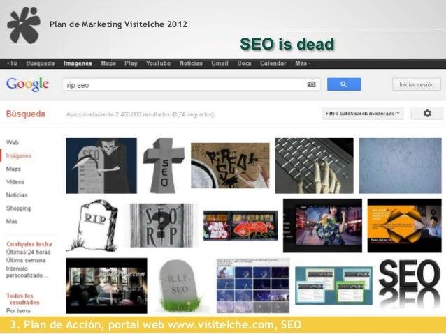 Plan de Marketing Visitelche 2012                                           Posicionamiento web, SEO  L!Search Engine Opti...