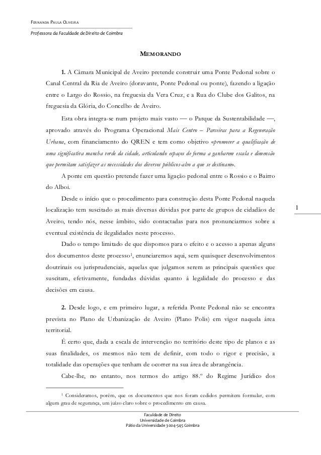 FERNANDA PAULA OLIVEIRAProfessora da Faculdade de Direito de Coimbra                                                      ...