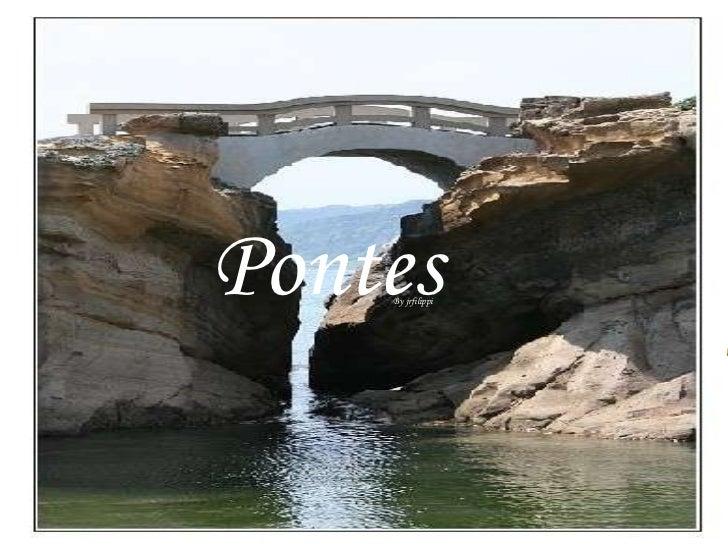 Pontes By jrfilippi