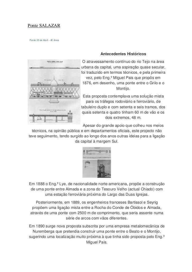 Ponte SALAZARPonte 25 de Abril - 40 Anos                                         Antecedentes Históricos                  ...