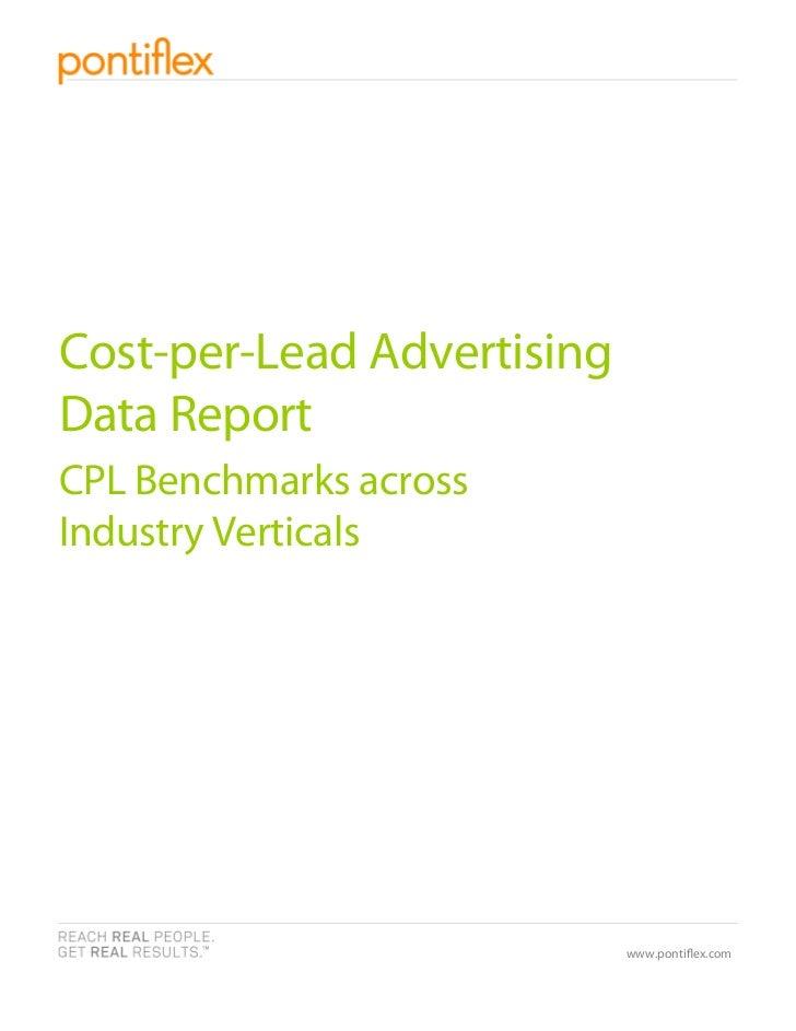 Cost-per-Lead AdvertisingData ReportCPL Benchmarks acrossIndustry Verticals                            www.ponti ex.com