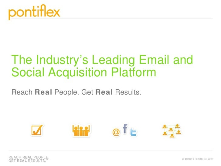 The Industry's Leading Email and Social Acquisition Platform Reach  Real  People. Get  Real  Results.