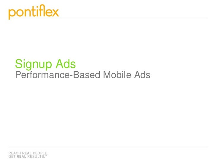 Signup Ads Performance-Based Mobile Ads