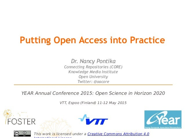 VTT, Espoo (Finland) 11-12 May 2015 YEAR Annual Conference 2015: Open Science in Horizon 2020 This work is licensed under ...
