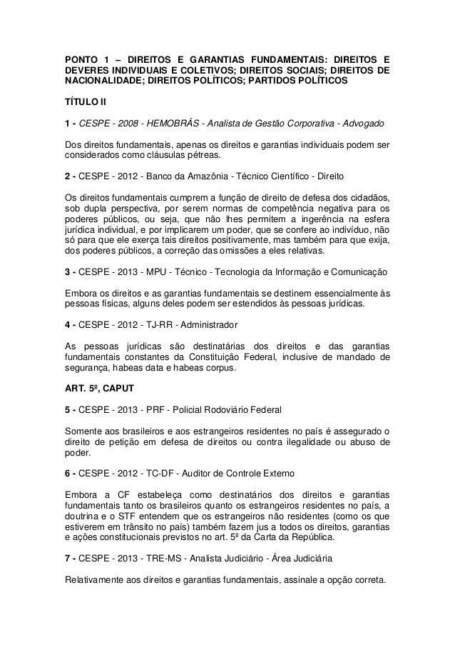 PONTO 1 – DIREITOS E GARANTIAS FUNDAMENTAIS: DIREITOS E DEVERES INDIVIDUAIS E COLETIVOS; DIREITOS SOCIAIS; DIREITOS DE NAC...