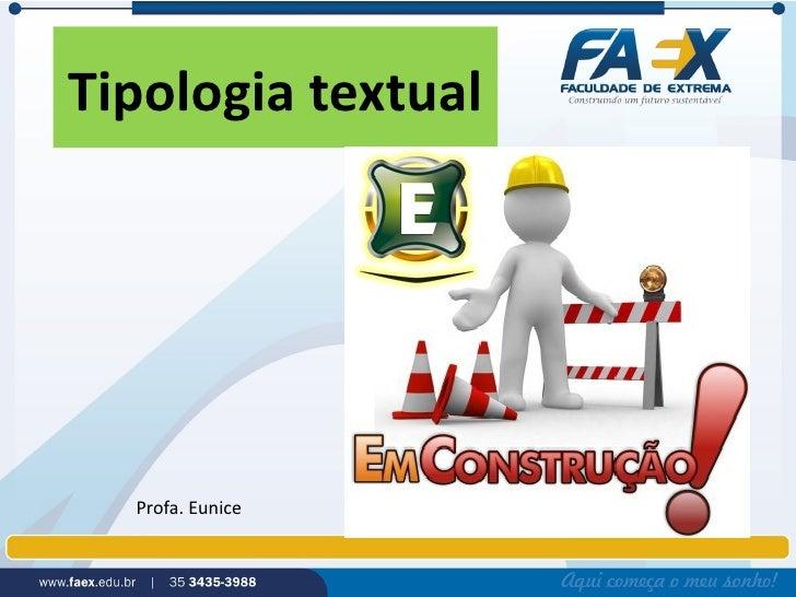 Tipologia textual  Profa. Eunice
