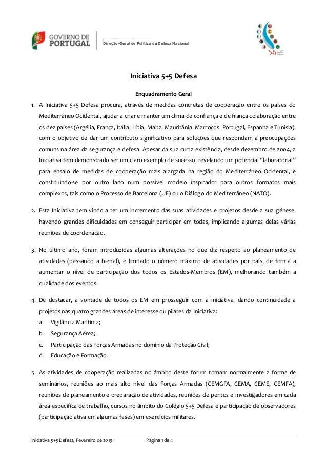 Direção-Geral de Política de Defesa Nacional                                                Iniciativa 5+5 Defesa         ...