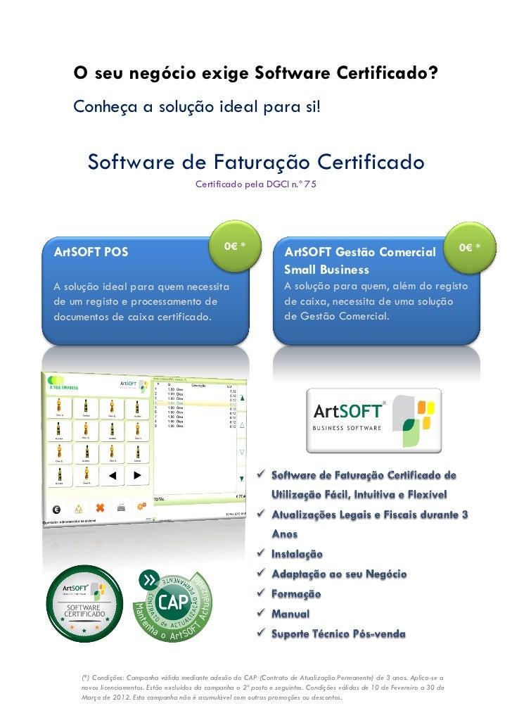 O seu negócio exige Software Certificado?   Conheça a solução ideal para si!      Software de Faturação Certificado       ...