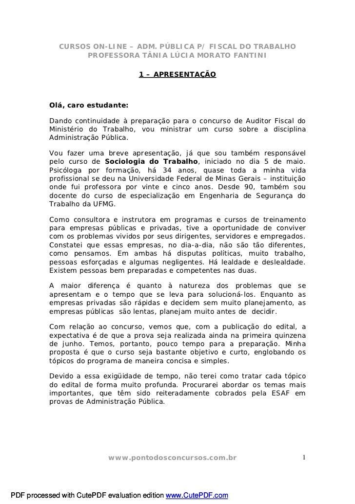 CURSOS ON-LINE – ADM. PÚBLICA P/ FISCAL DO TRABALHO                  PROFESSORA TÂNIA LÚCIA MORATO FANTINI                ...