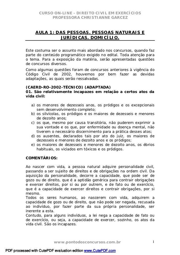 CURSO ON-LINE - DIREITO CIVIL EM EXERCÍCIOS                       PROFESSORA CHRISTIANNE GARCEZ                AULA 1: DAS...
