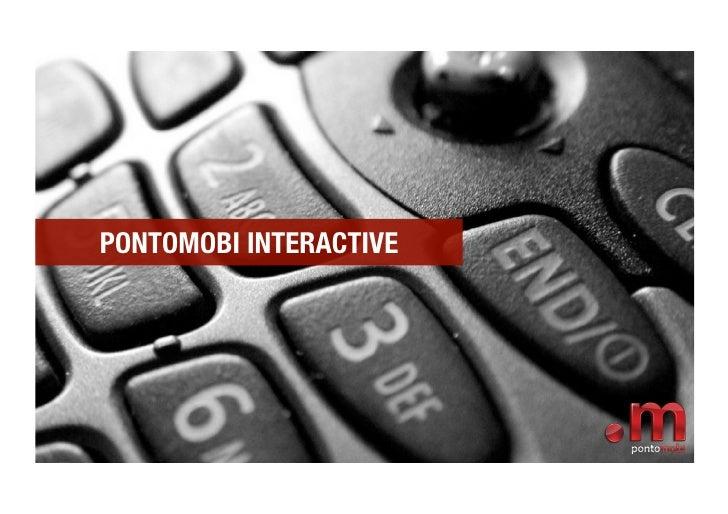 PONTOMOBI INTERACTIVE
