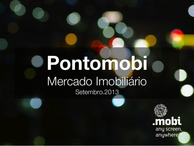 Pontomobi! Mercado Imobiliário! Setembro.2013