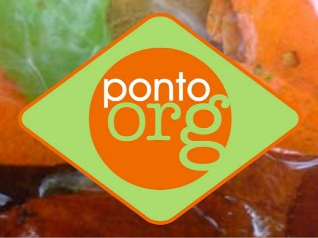Ponto Org arte, educação e ecologia O Ponto Org é um espaço de educação não formal, um espaço cultural temático com foco n...