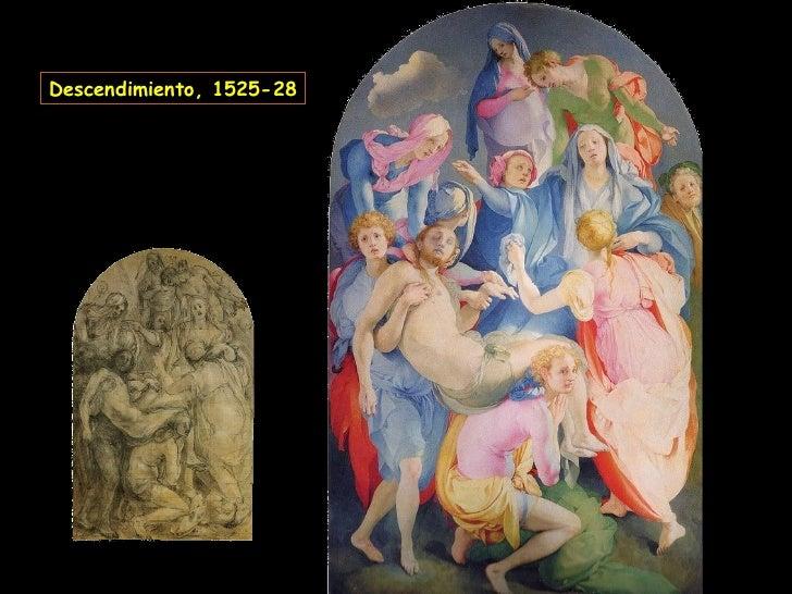 Descendimiento, 1525-28