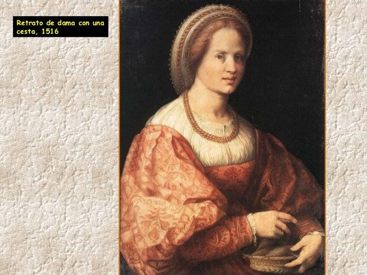 Retrato de dama con una cesta, 1516