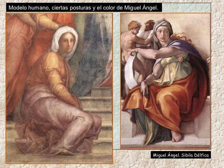 Modelo humano, ciertas posturas y el color de Miguel Ángel.  Miguel Ángel. Sibila Délfica