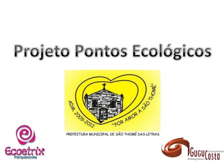 Pontos ecologicos   gugu costa & ecoetrix