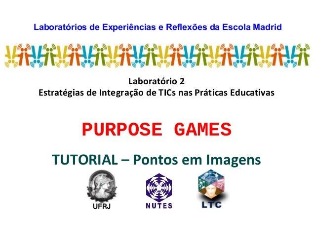 Laboratórios de Experiências e Reflexões da Escola MadridLaboratório 2Estratégias de Integração de TICs nas Práticas Educa...