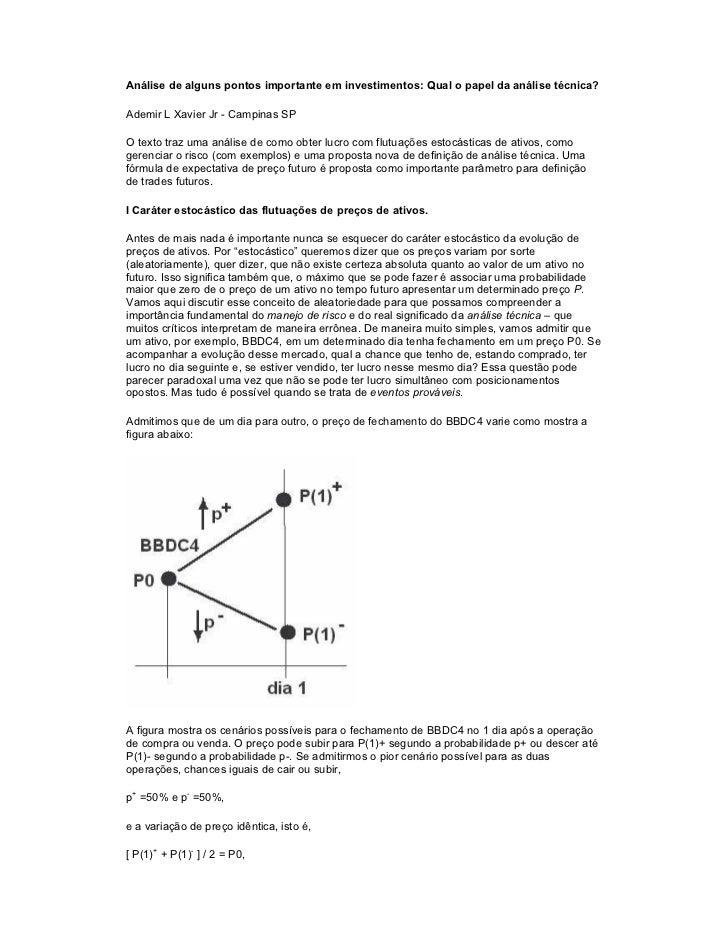 Análise de alguns pontos importante em investimentos: Qual o papel da análise técnica?Ademir L Xavier Jr - Campinas SPO te...