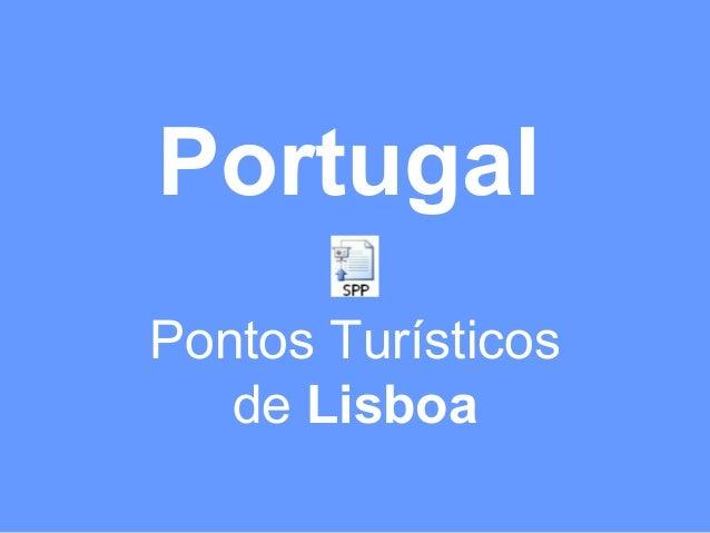 Portugal Pontos Turísticos de Lisboa
