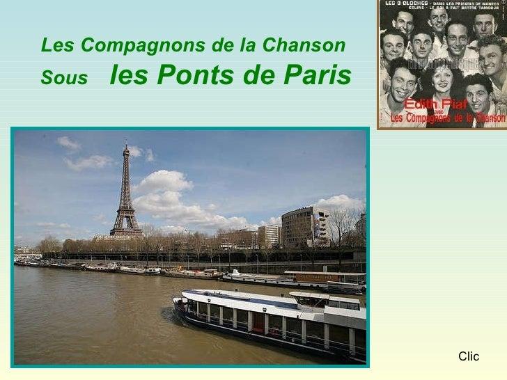 Clic Les Compagnons de la Chanson  Sous  les Ponts de Paris