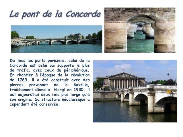 Le pont de la Tournelle est volontairement dissymétrique, afin de mettre en valeur ladissymétrie du paysage de la Seine à ...