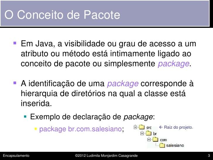 POO - 06 - Encapsulamento Slide 3
