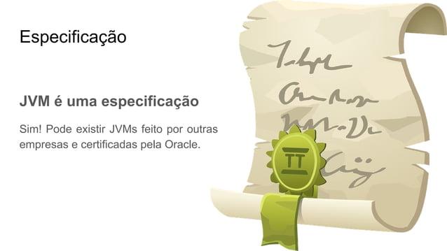 Ambiente de Desenvolvimento e Execução JRE (Java Runtime Environment) - Ambiente de Execução java JDK (Java Development Ki...