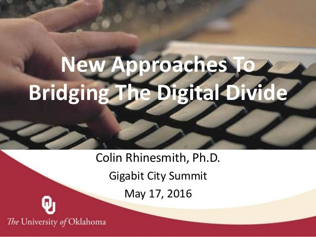 Presentation Title Subhead New Approaches To Bridging The Digital Divide Colin Rhinesmith, Ph.D. Gigabit City Summit May 1...