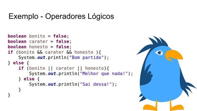 Exemplo - Operadores Lógicos