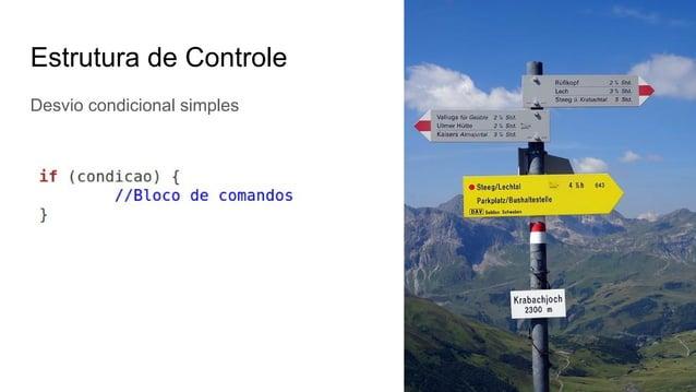 Estrutura de Controle Desvio condicional simples