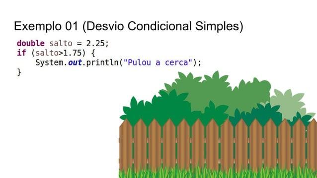 Exemplo 01 (Desvio Condicional Simples)