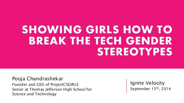 Showing Girls How To Break The Tech Gender Stereotypes
