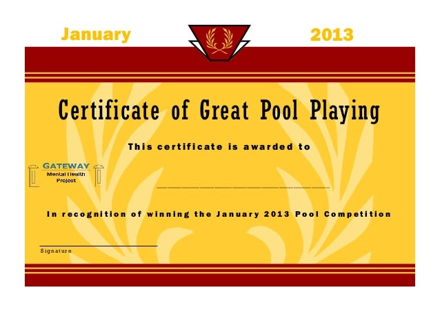 January                                                2013     Certificate of Great Pool Playing              This certif...