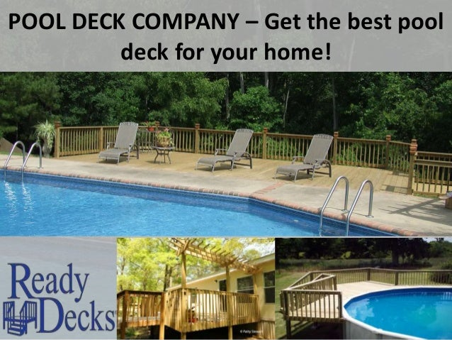 POOL DECK COMPANY – Get the best pool deck for your home!