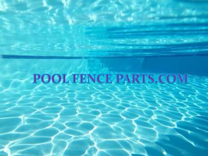 INTRODUCTION The blog Contain pool fence parts provide quality pool  safety fence information and products on the market ...