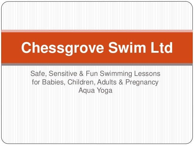 Safe, Sensitive & Fun Swimming Lessons for Babies, Children, Adults & Pregnancy Aqua Yoga Chessgrove Swim Ltd