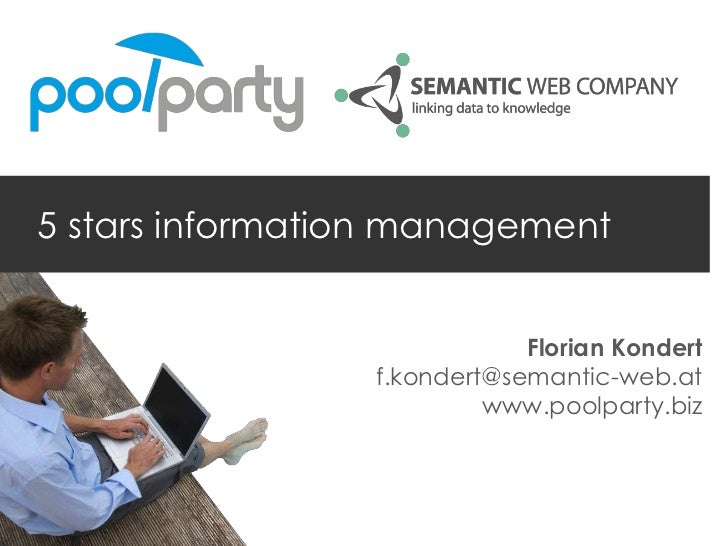 5 stars information management                             Florian Kondert                 f.kondert@semantic-web.at      ...