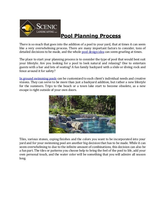 Pool Planning Process There is so much that goes into the addition of a pool to your yard, that at times it can seem like ...