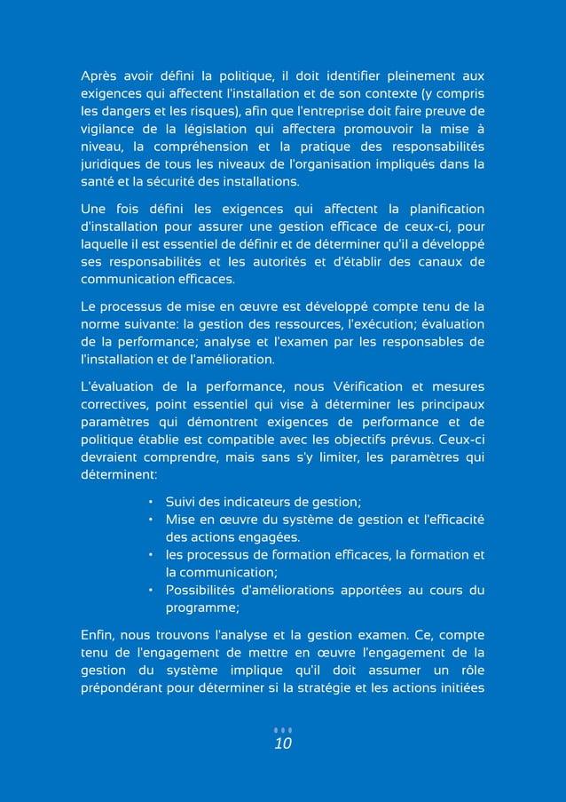 10 Après avoir défini la politique, il doit identifier pleinement aux exigences qui affectent l'installation et de son con...