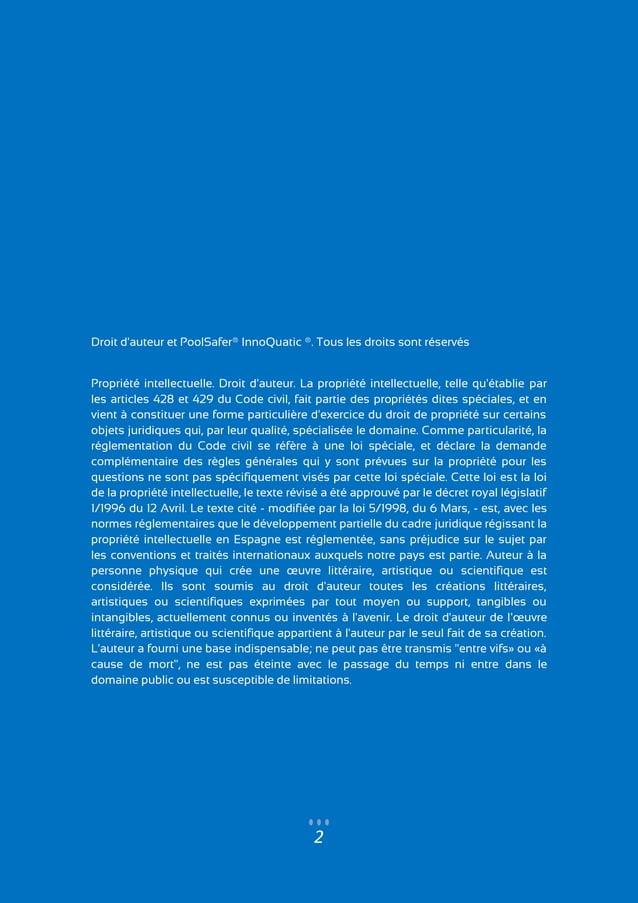 2 Droit d'auteur et PoolSafer® InnoQuatic ®. Tous les droits sont réservés Propriété intellectuelle. Droit d'auteur. La pr...