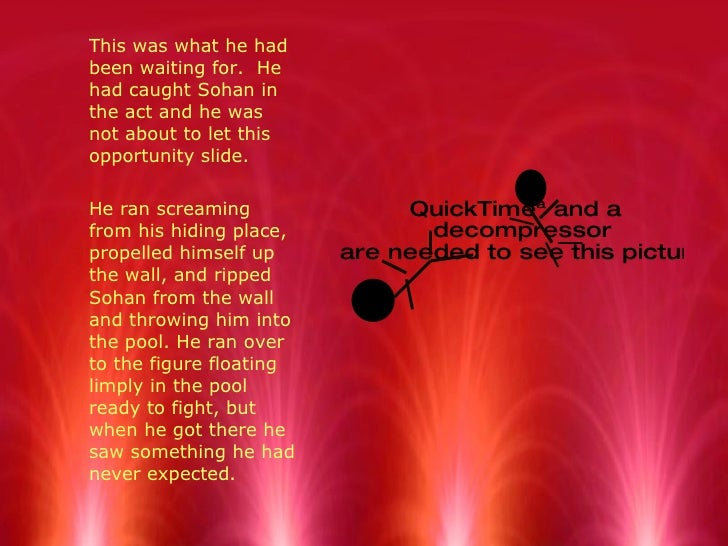 <ul><li>This was what he had been waiting for.  He had caught Sohan in the act and he was not about to let this opportunit...
