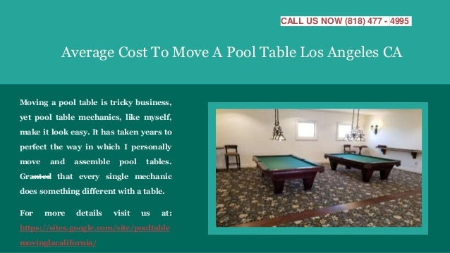 Pool Table Moving Los Angeles Ca - What does it cost to move a pool table